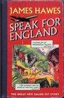 Speak for England