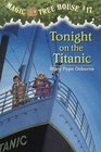 Tonight on the Titanic (Magic Tree House, Bk 17)