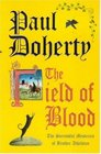 The Field of Blood (Brother Athelstan, Bk 9)