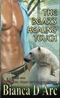 The Bear's Healing Touch (Grizzly Cove) (Volume 7)