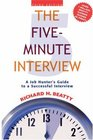 The FiveMinute Interview