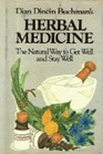 Herbal Medicine: The Natural Way to Get Well and Stay Well