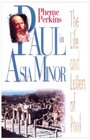 Paul in Asia Minor The Life and Letters of Paul