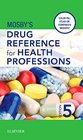 Mosby's Drug Reference for Health Professions 5e