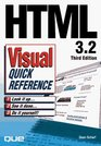 Html 3.2 Visual Quick Reference (Visual Quick Reference)