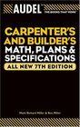 Audel Carpenters and Builders Math Plans and Specifications All New 7th Edition