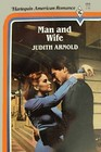 Man and Wife (Harlequin American Romance, No 163)