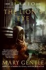 The Lion's Eye A Story of the First History