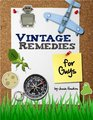 Vintage Remedies for Guys