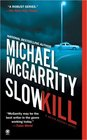 Slow Kill (Kevin Kerney, Bk 9)