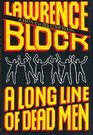 A Long Line of Dead Men (Matthew Scudder, Bk 12)