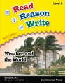 Read Reason Write Weather and the World Level B