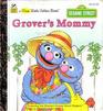 Grover's Mommy