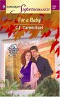 For a Baby (9 Months Later) (Harlequin Superromance, No 1203)