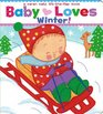Baby Loves Winter A Karen Katz Lift-the-Flap Book