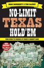 No-Limit Texas Hold'em The New Players Guide to Winning Poker's Biggest Game