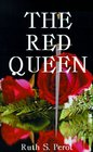 The Red Queen: Margaret of Anjou and the Wars of the Roses