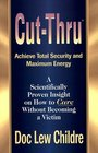 Cut-Thru Achieve Total Security and Maximum Energy