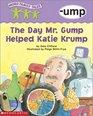 The Day Mr Grump Helped Katie Krump ump