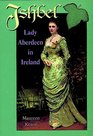 Ishbel Lady Aberdeen in Ireland