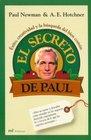 El secreto de Paul/ Paul's Secret Exito Creatividad Y La Busqueda Del Bien Comun