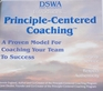 Principle- Centered Coaching - A Proven Model for Coaching Your Team to Success