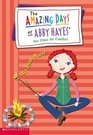Amazing Days Of Abby Hayes, The #11 (The Amazing Days of Abby Hayes)