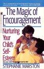 The Magic of Encouragement