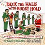 Deck the Halls With Buddy Holly And Other Misheard Christmas Lyrics