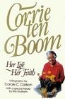 Corrie Ten Boom: Her Life Her Faith