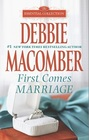 First Comes Marriage (Essential Collection)