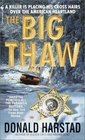 The Big Thaw (Carl Houseman, Bk 3)