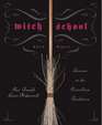 Witch School Third Degree: Lessons in the Correllian Tradition (Witch School)
