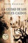La ciudad de los angeles caidos/ The City of the Falling Angels