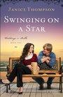 Swinging on a Star (Weddings by Belle, Bk 2)