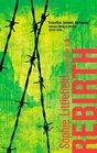 Rebirth (Aftertime Novels)