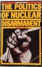 Politics of Nuclear Disarmament