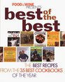 Food  Wine Magazine's Best of the Best