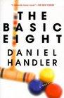 The Basic Eight