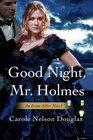 Good Night, Mr. Holmes (Irene Adler, Bk 1)