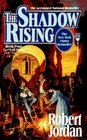 The Shadow Rising (The Wheel of Time, Bk 4)