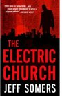 The Electric Church (Avery Cates, Bk 1)