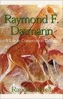 Raymond F Dasmann