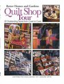 Quilt Shop Tour 22 Outstanding Stores from Coast to Coast