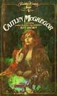 Frontier Women, Saga #1: Caitlyn McGregor