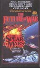 The Spear of Mars (Future at War, Vol 2)