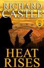 Heat Rises (Nikki Heat, Bk 3)