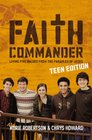 Faith Commander Teen Edition with DVD Living Five Values from the Parables of Jesus