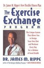 Exercise Echange Program  Unique System that Allows You to Design Your Own Diet