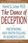 The Dance of Deception: A Guide to Authenticity and Truth-Telling in Women's Relationships